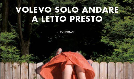 """""""Volevo solo andare a letto presto"""", il nuovo libro di Chiara Moscardelli"""