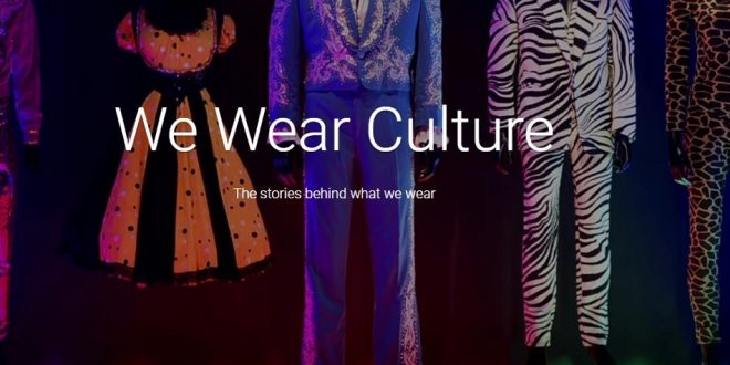 Google Arts & Culture presenta We wear culture