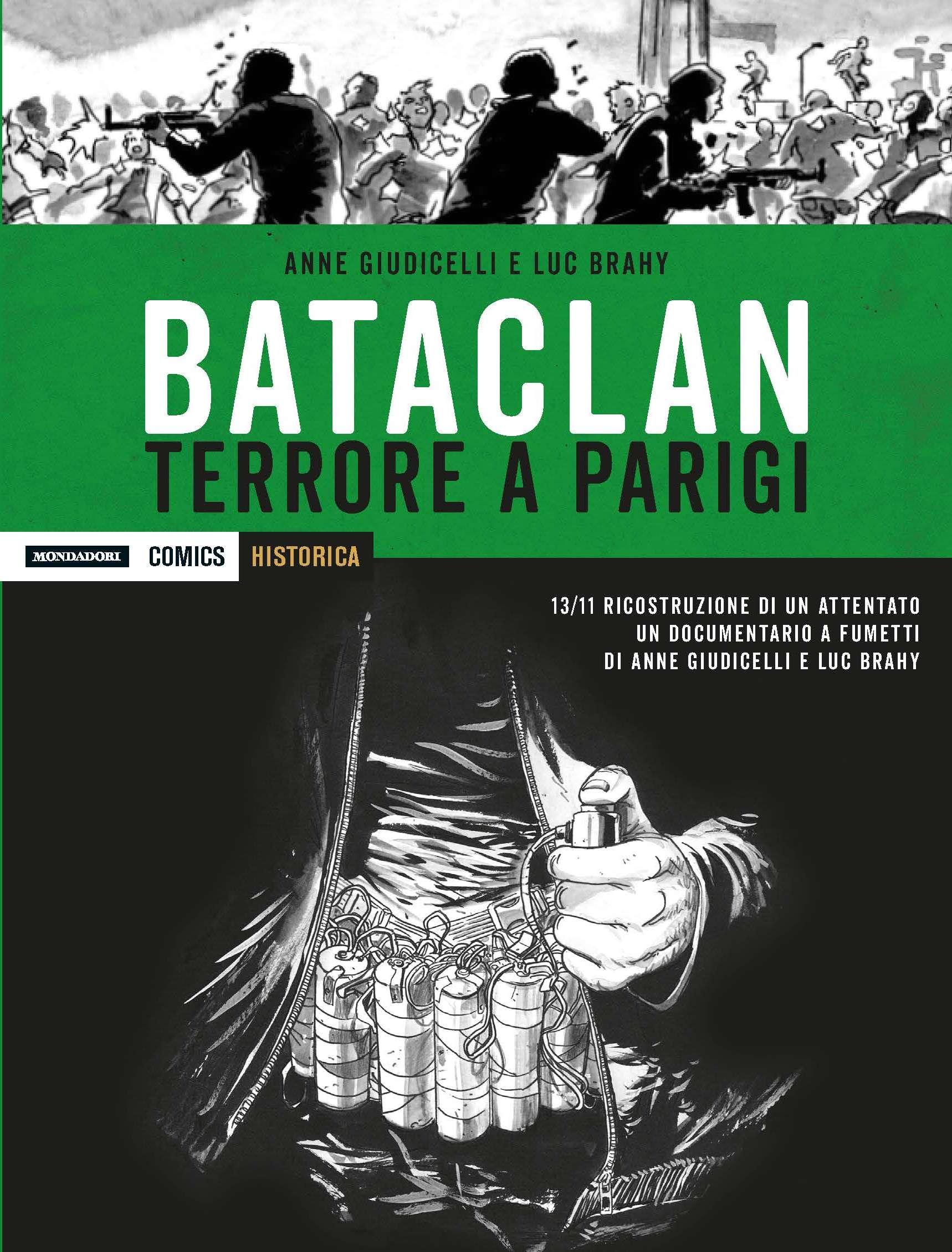 """""""Bataclan – Terrore a Parigi"""" è l'inedito volume per la prima volta in Italiadisponibile in libreria, fumetteria, online e in edicola con Tv Sorrisi e Canzoni e Panorama"""