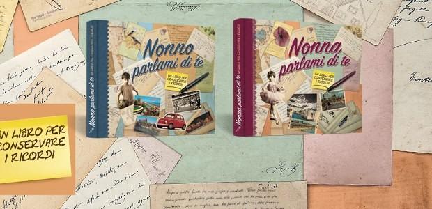 Arriva il regalo perfetto per i nonni: un libro per condividere e conservare il prezioso patrimonio dei ricordi familiari