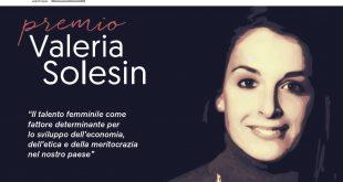 AL VIA LA SECONDA EDIZIONE DEL PREMIO VALERIA SOLESIN