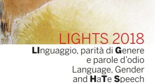 """A Ca' Foscari il convegno LIGHTS 2018: """"linguaggio, parità di genere e parole d'odio"""""""